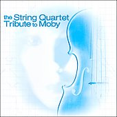 Vitamin String Quartet: The String Quartet Tribute to Moby