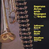 Soprano Arias with Trumpet & Organ / Baird, Kelly, Alltop