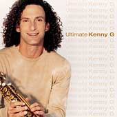 Kenny G: Ultimate Kenny G
