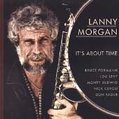 Lanny Morgan: It's About Time
