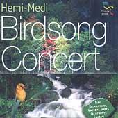 Various Artists: Oreade Music: Hemi-Medi: Birdsong Concert
