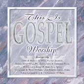 Various Artists: This Is Gospel: Worship