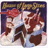 House of Large Sizes: One Big Cake