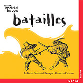 Batailles / Concerto Palatino, Montreal Baroque Band