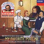 Pavarotti's Opera Made Easy - My Favorite Puccini