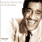 Sammy Davis, Jr.: Up Up & Away