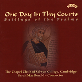 One Day in the Courts - Poulenc, et al /Selwyn College Choir