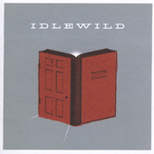 Idlewild (Rock): Warnings/Promises