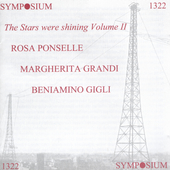 The Stars Were Shining Vol 2 / Ponselle, Gigli, et al