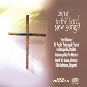 Sing to the Lord New Songs! / St Paul's Church Choir
