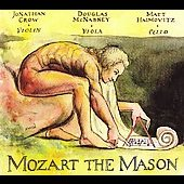 Mozart the Mason / Crow, McNabney, Haimovitz
