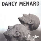 Darcy Menard: In Flight