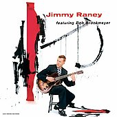 Jimmy Raney: Jimmy Raney Featuring Bob Brookmeyer [Remastered]