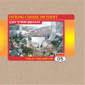 The String Cheese Incident: On the Road: Travelogue, Spring 2005