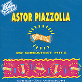Astor Piazzolla: 20 Greatest Hits