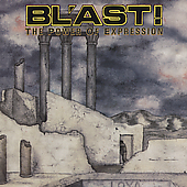 Bl'ast!: The Power of Expression
