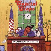 Capitol Steps: Workin' 9 to 10