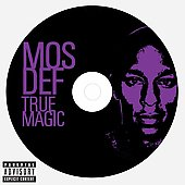 Mos Def: True Magic [PA]
