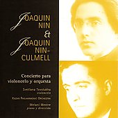 Nin-Culmell, Nin: Works for Cello / Tovstukha, Mestre, et al