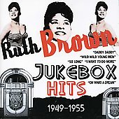 Ruth Brown: Jukebox Hits 1949-1955