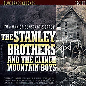The Stanley Brothers: I'm a Man of Constant Sorrow [3 CD]