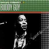 Buddy Guy: Vanguard Visionaries