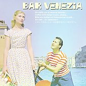 Various Artists: Bar Venezia