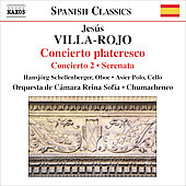 Spanish Classics - Villa-Roj&oacute;: Concierto Plateresco, etc