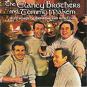 The Clancy Brothers: Irish Songs of Rebellion/Irish Drinking Songs