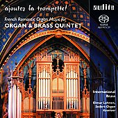 Ajoutez la trompette! - Guilmant, Vierne, Lefebure-W&eacute;ly, et al