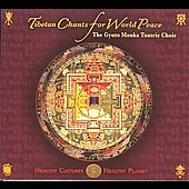 Gyuto Monks Tantric Choir: Tibetan Chants for World Peace *