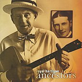 Royal Hartigan Ensemble: Ancestors *