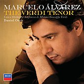 The Verdi Tenor / Alvarez, Oren, Raspagliosi, Chac&oacute;n-Cruz, et al