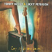 Tommy McCoy/Lucky Peterson: Lay My Demons Down