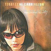 Terri Lyne Carrington: More to Say...Real Life Story