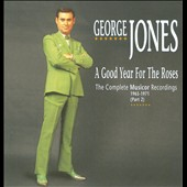 George Jones: A Good Year for the Roses: The Complete Musicor Recordings, 1965-1971, Pt. 2