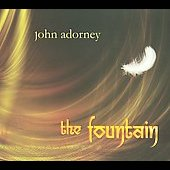 John Adorney: The Fountain [Digipak] *