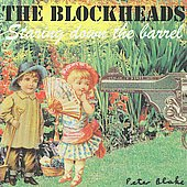 The Blockheads: Staring Down the Barrel *