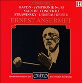 Haydn: Symphonie No. 95; Frank Martin: Concerto; Igor Strawinsky: L'Oiseau de Feu