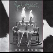 Jane's Addiction: Nothing's Shocking [PA]