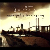 douBt: Never Pet a Burning Dog [Digipak]