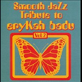 Smooth Jazz All Stars: Smooth Jazz Tribute to Erykah Badu, Vol. 2