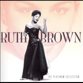 Ruth Brown: The Platinum Collection