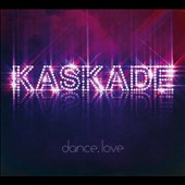 Kaskade: Dance. Love [Digipak]
