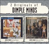 Dimple Minds: Durstige Manner/Helden Der Arbeit
