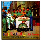 Freddie Bell & the Bellboys: Rock & Roll... All Flavours