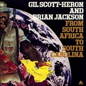 Gil Scott-Heron/Brian Jackson: From South Africa To South Carolina