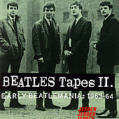The Beatles: Beatles Tapes, Vol. 2: Early Beatlemania 1963-1964