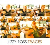 Lizzy Ross: Traces [Digipak]