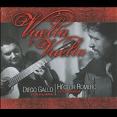 Hector Romero/Diego Gallo Quartet: Vuelta and Vuelta